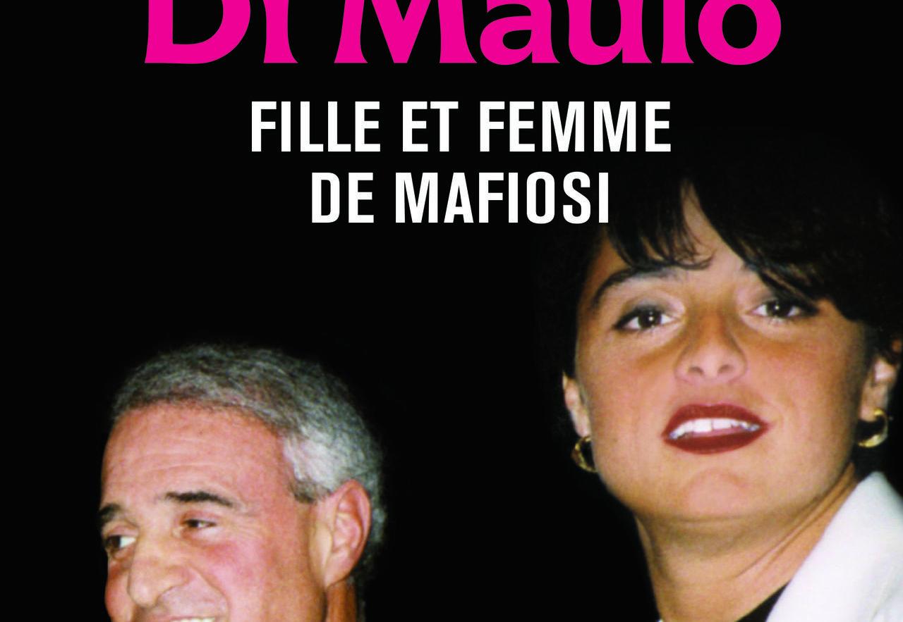 Livre de Milena Di Maulo - Fille et femme de mafiosi